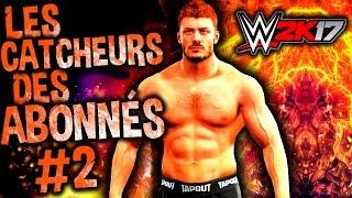 WWE 2K17: Les catcheurs des abonnés #2 (Airlo)