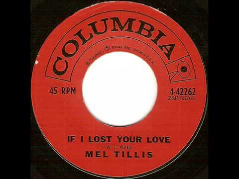 Mel Tillis - If I Lost Your Love