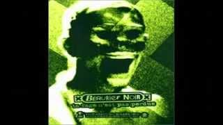 Watch Berurier Noir Noir Les Horreurs video