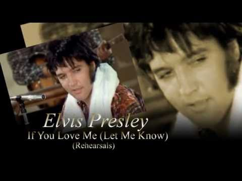 Elvis Presley - If You Love Me (Let Me Know)
