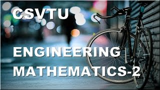 Engineering Mathematics 2 for BE/BTech students 3rd video