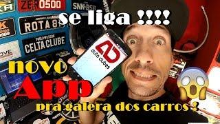 NOVO APLICATIVO PRA GALERA DOS CARROS DE TODO BRASIL !!!!!