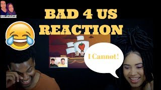 Superfruit- Reacting to Bad 4 Us| REACTION