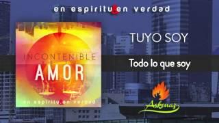 Tuyo Soy - En Espíritu y En Verdad