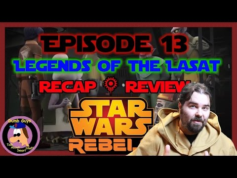 Star Wars Rebels Episode 13 Legends of the Lasat Recap & Review