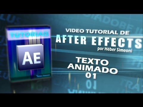 Tutorial (After Effects) 01 - Texto animado 01