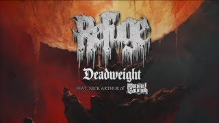 Refuge Deadweight Ft Nick Arthur Of Molotov Solution Official Audio 2018 Sw Exclusive