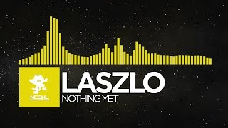 [House] - Laszlo - Nothing Yet [Deleted NCS Release]