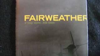 Watch Fairweather YoungBrashHopeful video