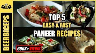 5 EASY & QUICK Paneer Recipes - BeerBiceps Vegetarian