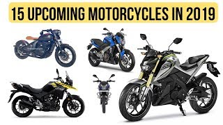 Top 15 Upcoming Bikes Launching In 2019 in India