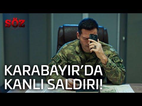 Söz | 38.Bölüm - Karabayır'da Kanlı Saldırı!