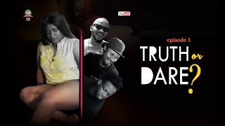 TRUTH OR DARE Episode 1 2018 Lattest Nollywood Movie Twinnolly tv