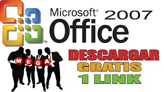 Como Descargar e Instalar Microsoft Office 2007 | Windows XP, 7, 8, 10 | 1 Link (MEGA)
