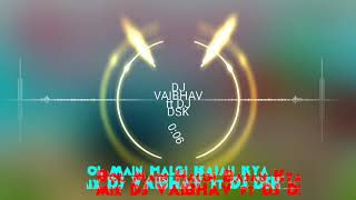 download lagu Bol Main Halgi Bajau Kya Mix Dj Vaibhav Ft gratis