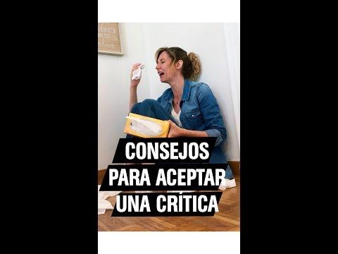 Consejos para aceptar las criticas y levantar la autoestima | Andrea Vilallonga
