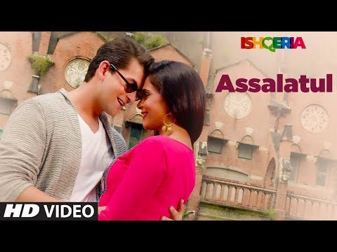 Assalatul Video Song | Ishqeria | Richa Chadha | Neil Nitin Mukesh | Aarish Singh | Rashid Khan