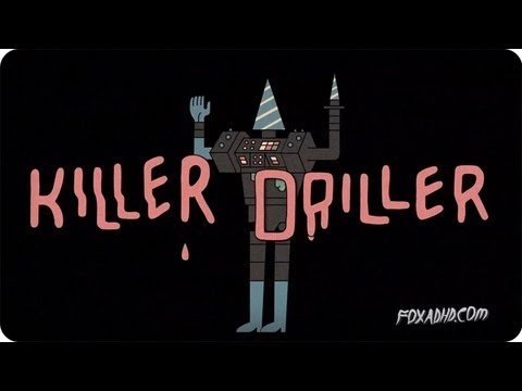 KILLER DRILLER | ANIMATION DOMINATION HIGH-DEF