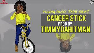 "[FREE] YOUNG NUDY x LIL PUMP Type Beat 2018 "" CANCER STICK """