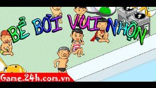 Game bể bơi vui nhộn - Video hướng dẫn chơi game 24h