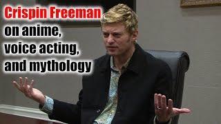 Anime, voice acting, and mythology - Crispin Freeman, Anime USA 2018