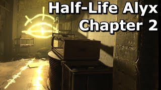 Half-Life Alyx Gameplay (No Commentary) Chapter 2