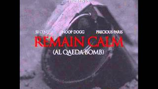 50 Cent Ft. Snoop Dogg & Precious Paris- Remain Calm [Instrumental]