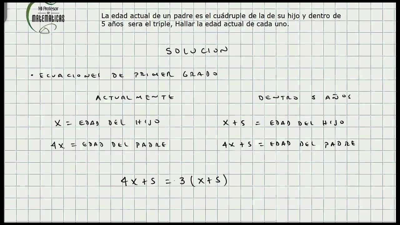 Problemas Ecuaciones de Primer Grado - Calculo de Edades