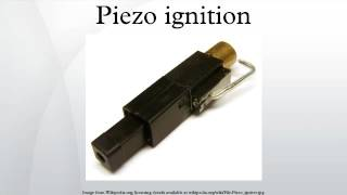 Piezo ignition