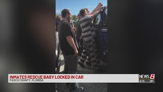 Florida inmates rescue baby locked in a car