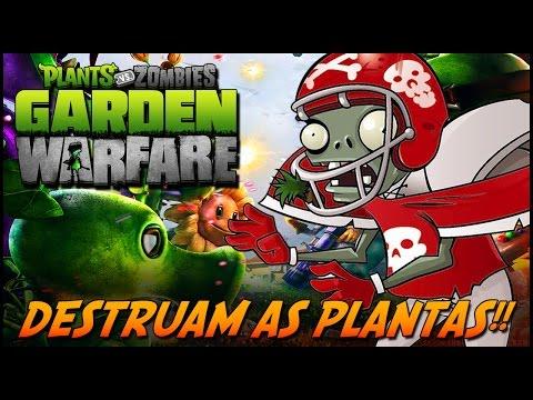 Plants vs Zombies Garden Warfare: DESTRUAM AS PLANTAS