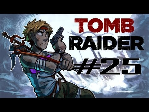Raiding Tombz - Tomb Raider Hard Difficulty Gameplay Walkthrough w/ SSoHPKC Part 25 - Every Man Left Behind