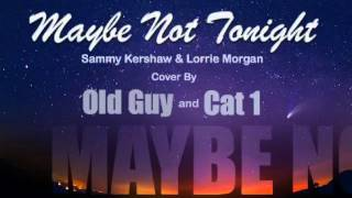 Watch Sammy Kershaw Maybe Not Tonight video