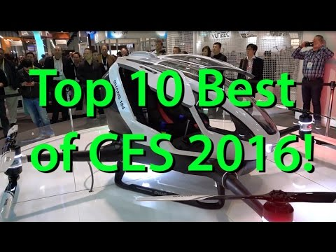 Top 10 Best of CES 2016!