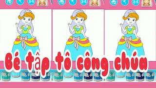 Game cho bé gái: Bé tập tô công chúa, #01 Game for girls: Baby practice princess, # 01