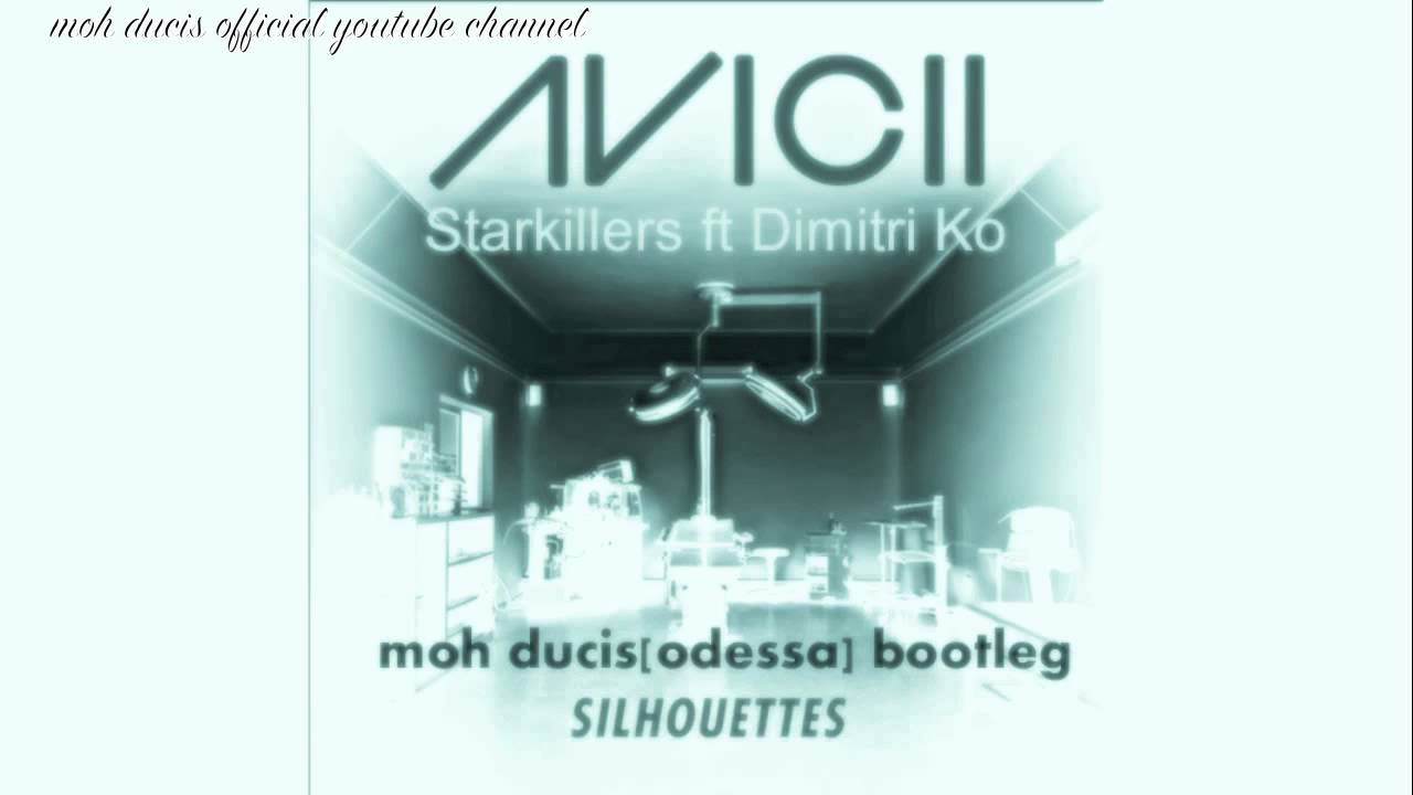 Avicii vs Stakillers vs Dimitri Ko vs Moh Ducis (Moh Ducis bootleg) - Silhouettes to Odessa