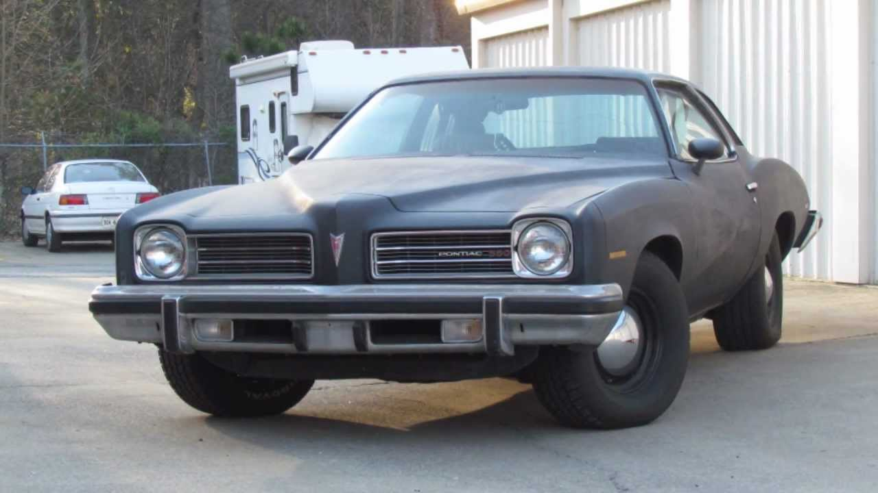 My 74 Pontiac Lemans Youtube