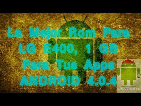 La Mejor Rom Para LG E400   LgIU   1GB De Espacio Para Apps   Android 4.0.4