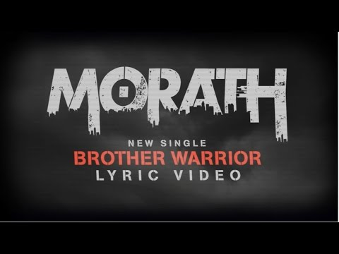 Brother Warrior - Morath (Lyric Video)