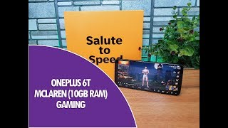 OnePlus 6T McLaren Edition (10GB RAM) Gaming Review with PUBG and Heating Test