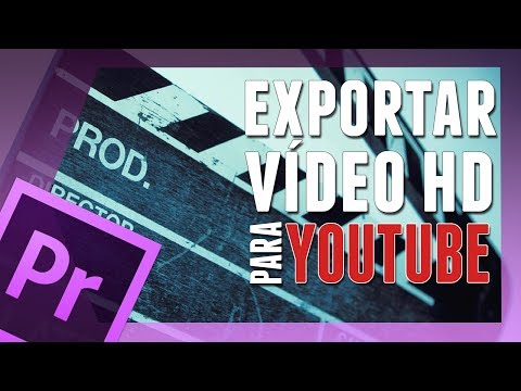 Como exportar video hd para o youtube e blu-ray no premiere pro cs6?(HD).