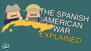 The Spanish American War: Explained (Short Animated Documentary)