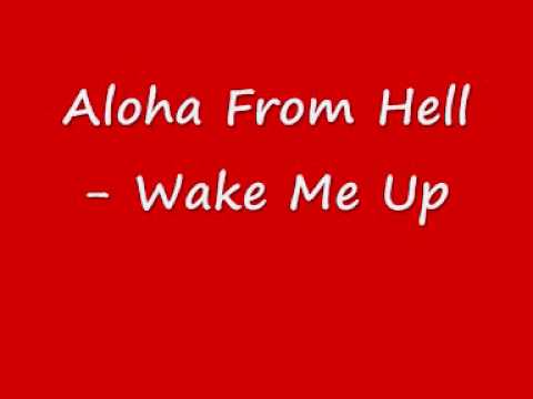Aloha From Hell - Wake Me Up