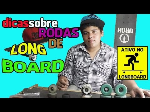 Dicas sobre rodas de Longboard para Iniciantes (Tips on wheels Longboard for Beginners)