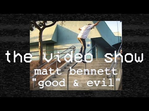 The Video Show | Matt Bennett | Good & Evil | S1 E6