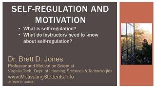 Self-Regulation and Motivation v2