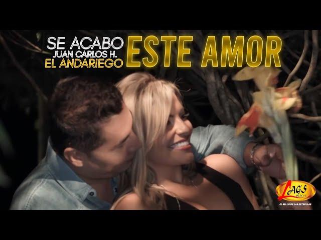 Se Acabó Este Amor - Juan Carlos Hurtado El Andariego