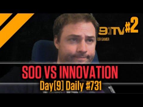 Day[9] Daily #731 - soO vs Innovation P2
