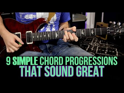 9 Simple Chord Progressions That Sound Great