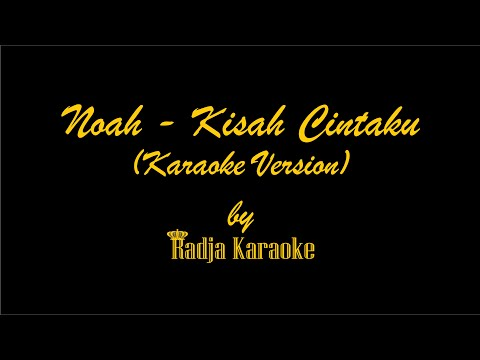 download lagu Noah - Kisah Cintaku Karaoke With gratis